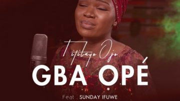 download Titilayo Ojo ft. Sunday Ifuwe - Gba Ope
