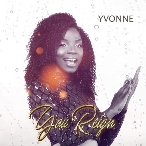 download Yvonne - You Reign