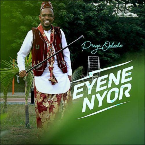 download Preye Odede - Enyene Nyor (Marvelous) mp3