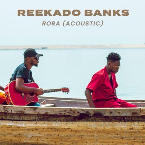 download Reekado Banks - Rora (Acoustic Version)
