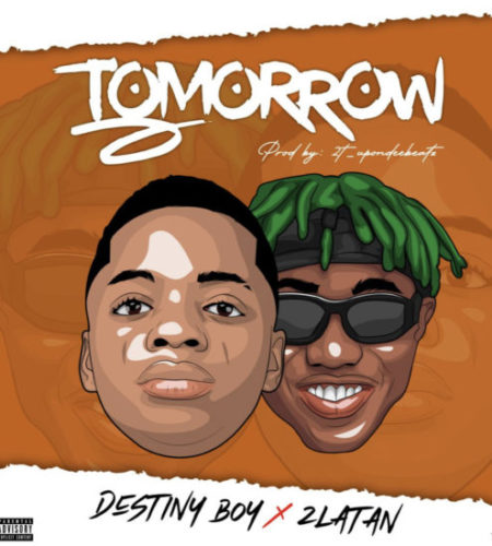 Destiny Boy ft. Zlatan - Tomorrow