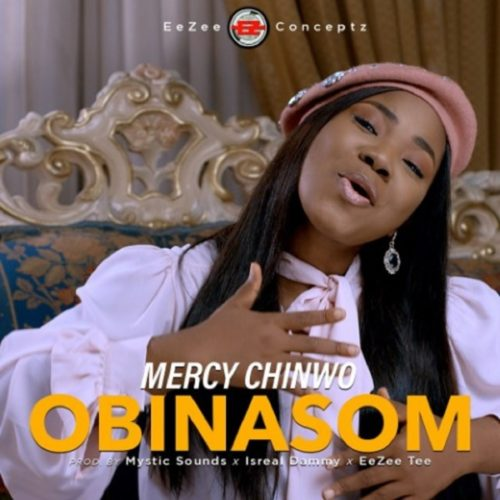 Mercy Chinwo - Obinasom (SONG & VIDEO)