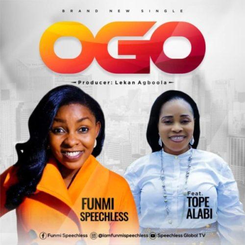 Funmi Speechless ft. Tope Alabi - Ogo (Remix)