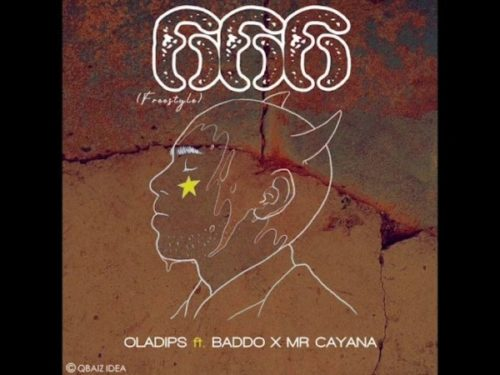 Oladips ft. Olamide x Mr Cayana - 666 (Freestyle)