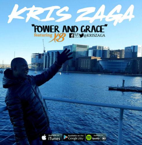Kris Zaga ft. XB - Power & Grace (SONG & VIDEO)