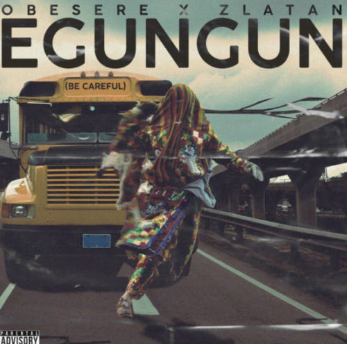 Download new song by Zlatan X Obesere - Egungun.