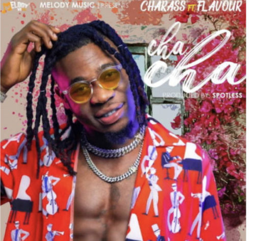 Charass x Flavour - Cha Cha (Prod. by Spotless)