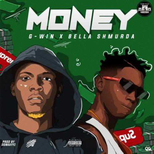 G-Win ft. Bella Shmurda - Money mp3