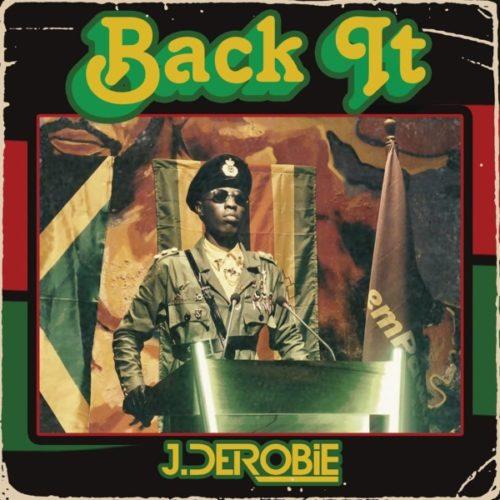 J.Derobie - Back It mp3