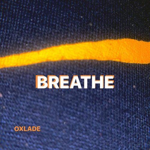Oxlade - Breathe (Interlude) mp3