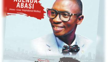 Uwak Mike - Agenda Abasi (Akwa-Cross Inspirational Medley)